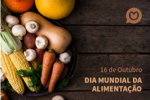 Combata o desperdício no Dia Mundial da Alimentação!