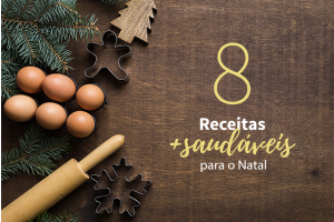 8 alternativas mais saudáveis para as receitas de Natal